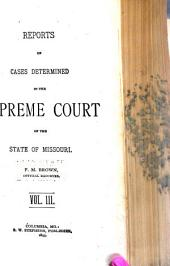 Reports of Cases Determined by the Supreme Court of the State of Missouri: Volume 111