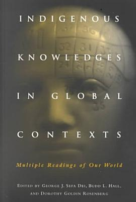 Indigenous Knowledges in Global Contexts PDF