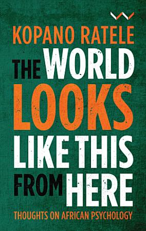 The World Looks Like This From Here PDF
