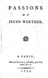 Passions du jeune Werther