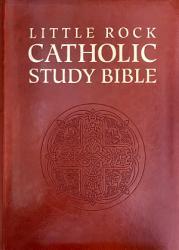 Little Rock Catholic Study Bible Book PDF