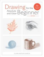 Drawing for the Absolute and Utter Beginner  Revised PDF