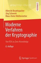 Moderne Verfahren der Kryptographie: Von RSA zu Zero-Knowledge, Ausgabe 8