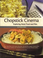 Chopstick Cinema: Exploring Asian Food and Film