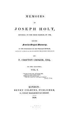 Memoirs of Joseph Holt  General of the Irisch Rebels  in 1798 PDF
