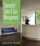 Successful Salon and Spa Management: Edition 6