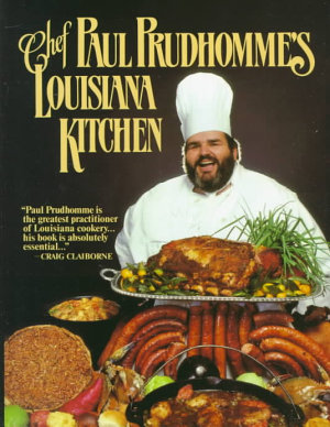 Chef Prudhomme s Louisiana Kitchen