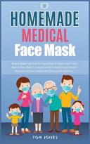 Homemade Medical Face Mask