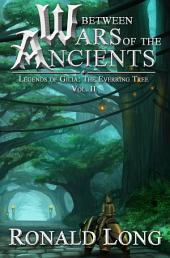 Between Wars of the Ancients