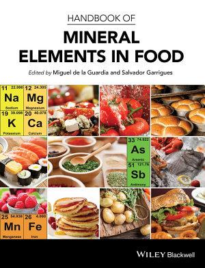 Handbook of Mineral Elements in Food