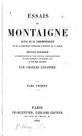 Essais de Montaigne,: suivis de sa correspondance, et de La servitude volontaire d'Estienne de La Boétie, Volume3