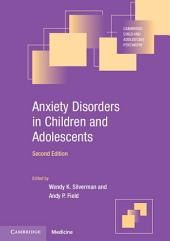 Anxiety Disorders in Children and Adolescents: Edition 2