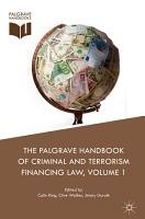 The Palgrave Handbook of Criminal and Terrorism Financing Law PDF