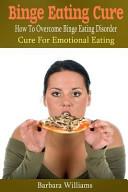 Binge Eating Cure PDF