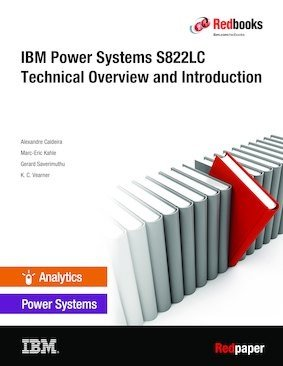 IBM Power System S822LC Technical Overview and Introduction