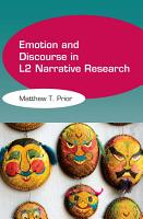 Emotion and Discourse in L2 Narrative Research PDF