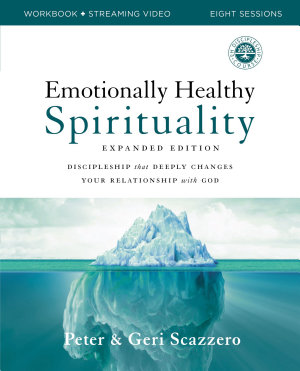 Emotionally Healthy Spirituality Workbook plus Streaming Video  Expanded Edition PDF