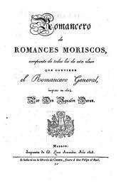 Romancero de romances moriscos: compuesto de todos los de esta clase que contiene el Romancero general, impreso en 1614, Volumen 2