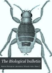 The Biological Bulletin: Volume 5