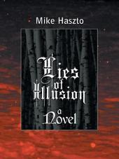Lies of Illusion