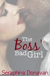The Boss' Bad Girl: Callahan's Secretary Series