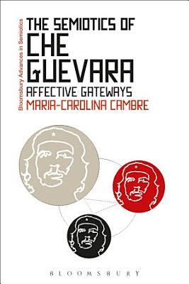 The Semiotics of Che Guevara