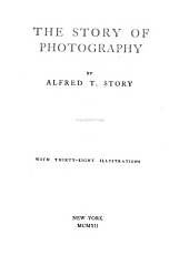 The Story of Photography: With Thirty-eight Illustrations