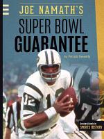 Joe Namath s Super Bowl Guarantee PDF