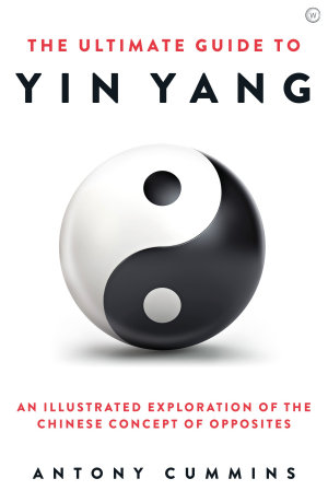 The Ultimate Guide to Yin Yang
