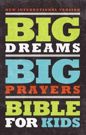 NIV, Big Dreams Big Prayers Bible for Kids, eBook: Conversations with God