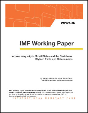 Income Inequality in Small States and the Caribbean  Stylized Facts and Determinants