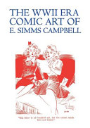 The WWII Era Comic Art of E  SIMMs Campbell  Cuties in Arms   More Cuties in Arms