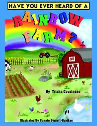 Have You Ever Heard Of A Rainbow Farm Book PDF