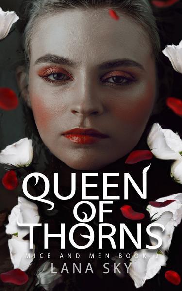 Queen Of Thorns A Dark Mafia Romance