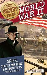 Top Secret Files: World War II