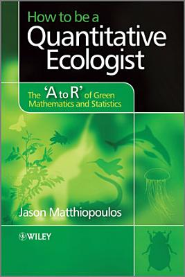 How to be a Quantitative Ecologist