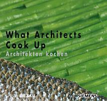 What Architects Cook Up   Architekten kochen PDF