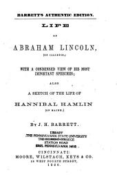 Life of Abraham Lincoln, Etc. ...