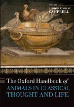 The Oxford Handbook of Animals in Classical Thought and Life