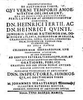 Dissertatiuncula de auctoribus variis, qui verni temporis amoenitatem delinearunt ...