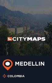 City Maps Medellin Colombia