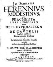 S. fragmenta libri singularis quem peri euphmatikōn i. e. de cautelis scripserat