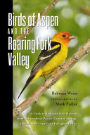 Birds of Aspen and the Roaring Fork Valley PDF