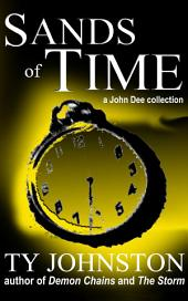 Sands of Time: a John Dee collection
