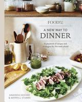 Food52 A New Way to Dinner PDF