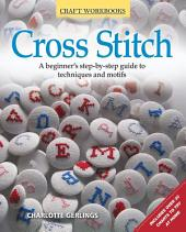 Craft Workbook: Cross Stitch