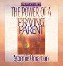 The Power of a Praying Parent Prayer Cards Book