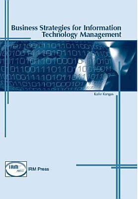 Business Strategies for Information Technology Management PDF