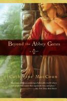 Beyond the Abbey Gates PDF