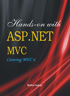 Hands on with ASP NET MVC